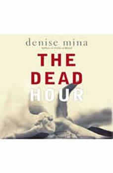 The Dead Hour, Denise Mina