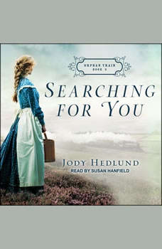 Searching for You, Jody Hedlund