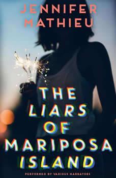 The Liars of Mariposa Island, Jennifer Mathieu