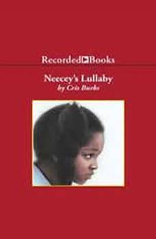 Neecey's Lullaby, Cris Burks