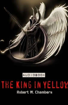 The King in Yellow, Robert W. Chambers