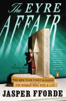 The Eyre Affair: A Thursday Next Novel, Jasper Fforde