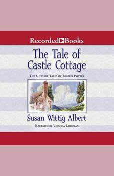 The Tale of Castle Cottage, Susan Wittig Albert