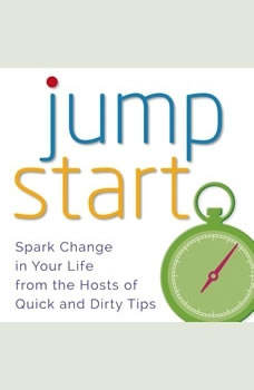 Jumpstart, Quick and Dirty Tips