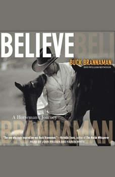 Believe: A Horseman's Journey, Buck Brannaman