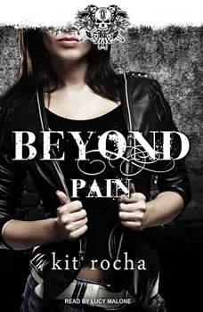 Beyond Pain, Kit Rocha