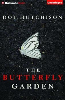 The Butterfly Garden, Dot Hutchison