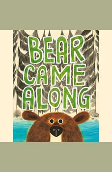 Bear Came Along, Richard T. Morris