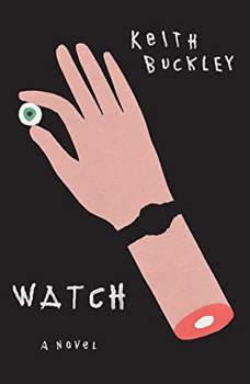 Watch, Keith Buckley