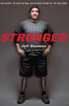 Stronger: Fighting Back After the Boston Marathon Bombing, Jeff Bauman