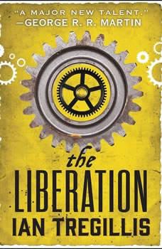 The Liberation, Ian Tregillis