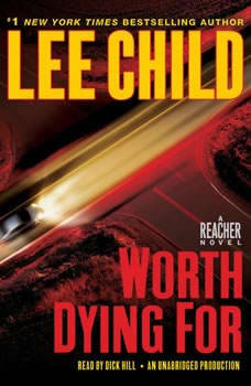 Worth Dying For: A Jack Reacher Novel, Lee Child