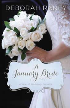 A January Bride, Deborah Raney