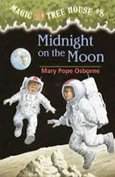Magic Tree House #8: Midnight on the Moon, Mary Pope Osborne