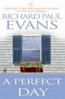 A Perfect Day, Richard Paul Evans