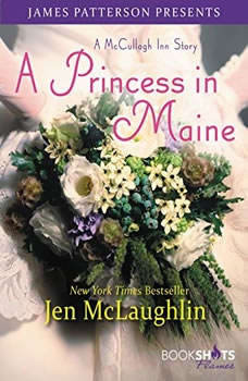 A Princess in Maine: A McCullagh Inn Story, Jen McLaughlin