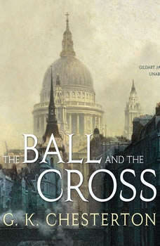 The Ball and the Cross, G. K. Chesterton