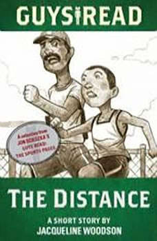 Guys Read: The Distance, Jacqueline Woodson