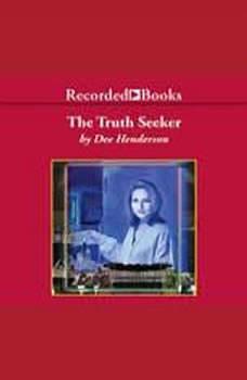The Truth Seeker, Dee Henderson