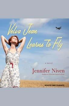 Velva Jean Learns to Fly, Jennifer Niven