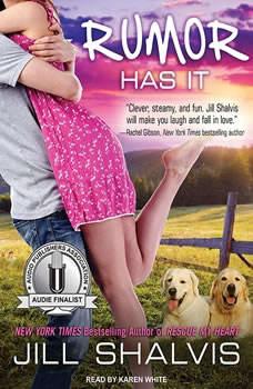 Rumor Has It: An Animal Magnetism Novel An Animal Magnetism Novel, Jill Shalvis