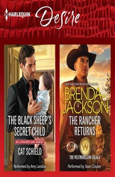 The Black Sheep's Secret Child & The Rancher Returns: (The Westmoreland Legacy), Cat Schield