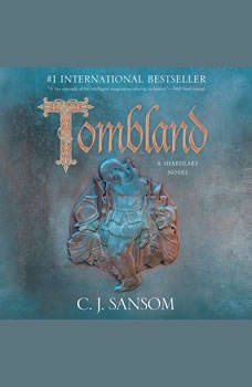 Tombland, C.J. Sansom