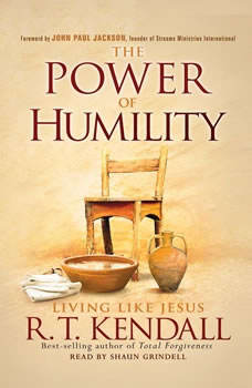 The Power of Humility: Living like Jesus, R.T. Kendall