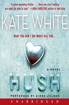 Hush, Kate White