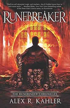 Runebreaker: (The Runebinder Chronicles), Alex R. Kahler