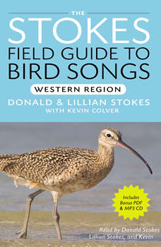 Stokes Field Guide to Bird Songs: Western Region: Western Region, Lang Elliot