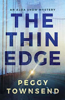 The Thin Edge, Peggy Townsend