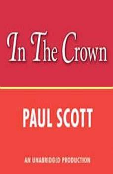 The Jewel in the Crown, Paul Scott