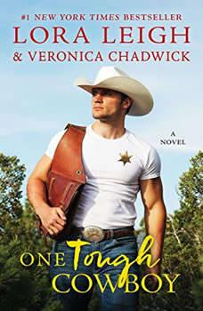 One Tough Cowboy: A Novel, Lora Leigh
