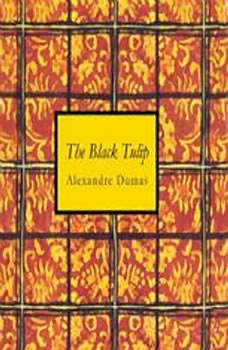 The Black Tulip, Alexandre Dumas