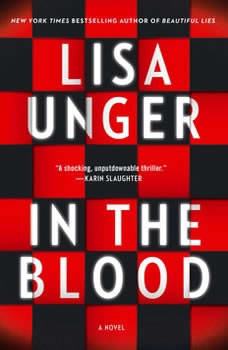 In the Blood, Lisa Unger