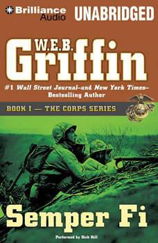 Semper Fi: Book One in The Corps Series, W.E.B. Griffin