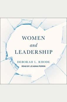 Women and Leadership, Deborah L. Rhode