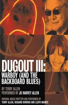 Dugout III: Warboy (and the Backboard Blues ), Terry Allen