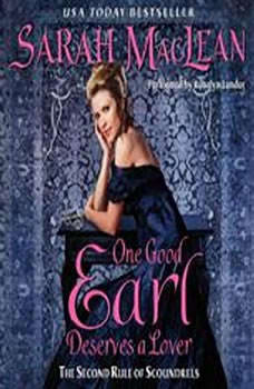 One Good Earl Deserves a Lover, Sarah MacLean