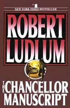 The Chancellor Manuscript, Robert Ludlum