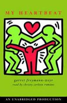 My Heartbeat, Garret Freymann-Weyr