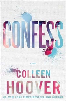 Confess, Colleen Hoover