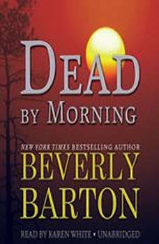 Dead by Morning: The Dead By Trilogy, Book 2, Beverly Barton