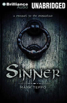 Sinner: A Prequel to the Mongoliad, Mark Teppo