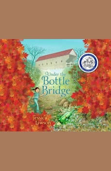 Under the Bottle Bridge, Jessica Lawson