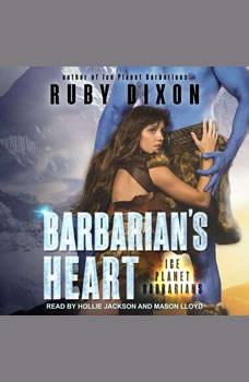 Barbarian's Heart, Ruby Dixon