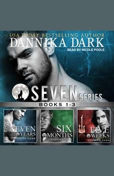 The Seven Series Boxed Set (Books 1-3), Dannika Dark