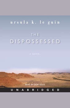 The Dispossessed: A Novel, Ursula K. Le Guin