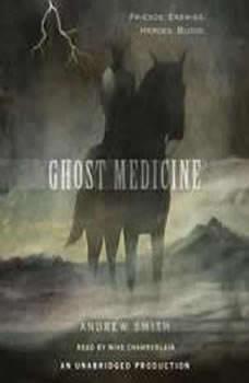 Ghost Medicine, Andrew Smith